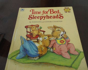 Time For Bed, Sleepyheads By Normand and Sandra Chartier A Golden Storytime Book