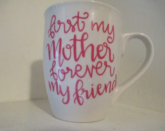 First My Mother Forever My Friend Mug Coffee Cup Gift for Her Mothers Day Jenuine Crafts