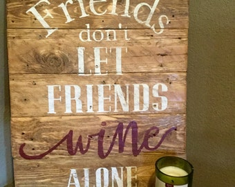 Wine Friends Sign