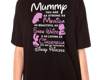 Mummy You Are Our Favourite Disney Princess T-Shirt Mothers Day Present Gift Loose Fit Casual Ladies T-Shirt