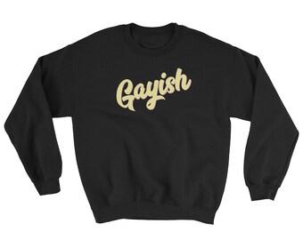 Gayish Sweatshirt