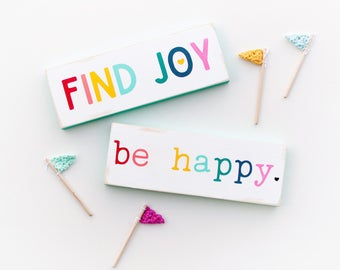 Find joy and Be happy mini signs / mini rainbow joy and happy signs