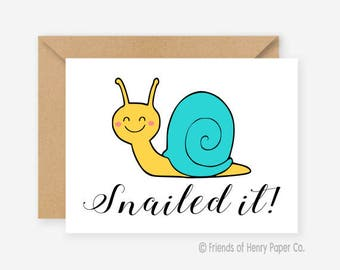 Snailed it, funny greeting cards, congratulations cards, blank cards, recycled cards, cute, silly, quirky, love, friend