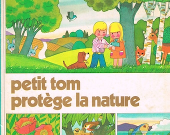 Little Tom protects the nature - Gerard and Alain Gree - Casterman 1978 - cardboard - 2203121092 - vintage 70s seventies