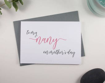 To my Nany on Mothers Day // Mothers Day // Card for Nany // Nany // Special Nany // Pink and Grey // Script Design