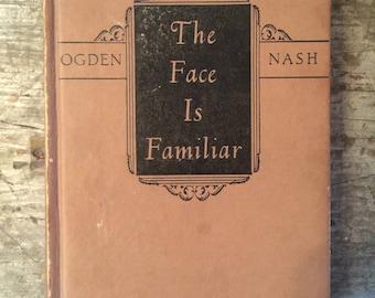 Vintage 1941 Ogden Nash The Face is Familiar Book