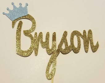 Personalized Royal Prince or Princess Gold or Silver Custom Name Glitter cake topper Lots of color choices