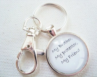 My Brother, My Protector, My Friend key chain, gift for brother