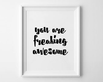 Inspirational Quote, Quote Wall Art, Words Poster, Typography Poster, Awesome Poster, You are awesome, Printable poster, Black and white