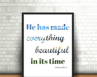 He Has Made Everything In Its Time Printable, Ecclesiastes 3:11, Bible Verse, Scripture, Sign, Wall Decor, Wall Art, Instant Download