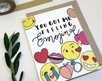 You Got Me Feeling Emojinal, Emoji Card, Valentines Day Card, All The Feels Card, Love Feelings, Care for You Card