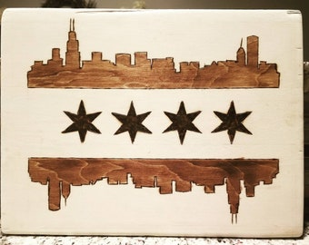 Chicago Flag/Skyline (burn etched & Stained)