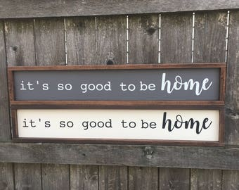 Its so good to be home painted wood sign
