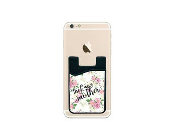 Tired as a Mother, Cell Phone Wallet, Custom Phone Wallet, Credit Card Holder, Stick on Card Holder, Mother's Day Gift --62206-PWL1-603