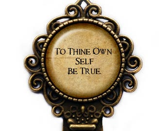 """William Shakespeare """"To Thine Own Self Be True"""" Bookmark"""