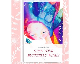 "Self help eBook - ""Open your butterfly wings"" - Self Care Daily, mindfulness, self care book, self love, spiritual, intuition, holistic"