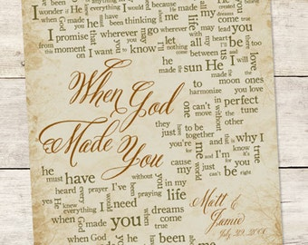 Wedding Song Lyric Art: When God Made You -  Personalized Word Art - Song Lyrics - Made To Order