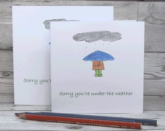 Greetings Card - Sorry you're under the weather   hand-drawn&coloured