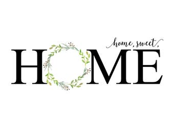 home sweet home print. watercolor wreath.