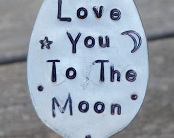 Garden Marker Spoon // I Love you To the MOON // with star and moon stamp // Recycled SPOON