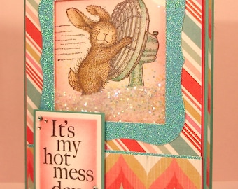 Funny Bunny Card - Handmade Shaker Card with Bunny Having a Hot Mess Day