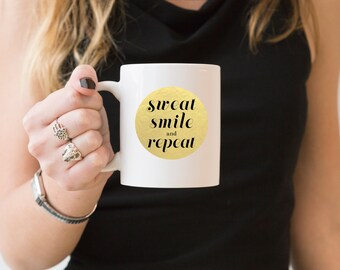 Sweat Smile and Repeat Fitness Quote Coffee Mug