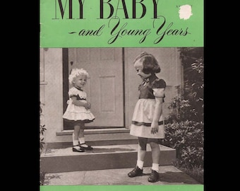 My Baby and Young Years - Vintage Magazine c. August 1949