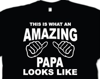 This Is What An Amazing Papa Looks Like T-shirt New Grandpa Gift Personalized Grandparents Papaw papa Granddad Grandfather