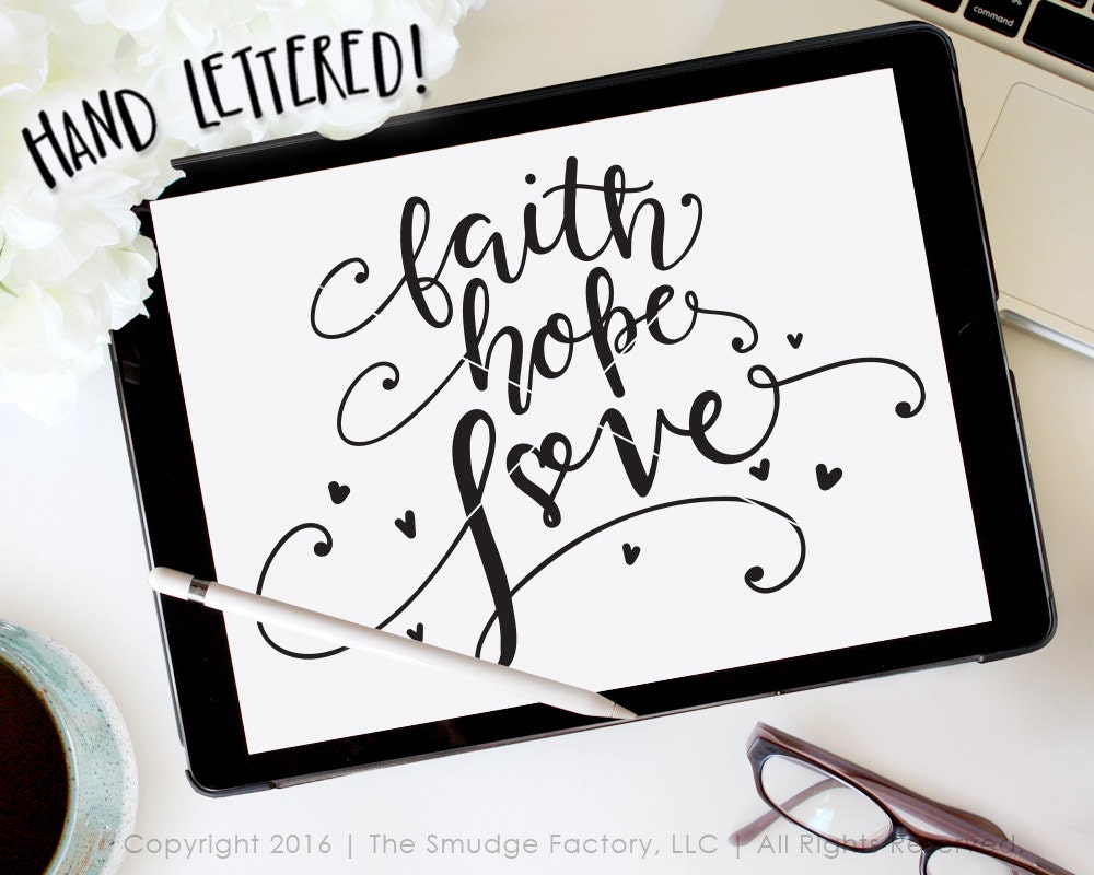 Romanceishope: Faith Hope Love SVG Cut File And The Greatest Of These Is