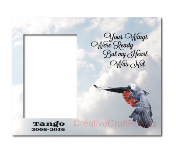 African Grey Parrot, Frame, Your wings were ready but my heart was not quote, Pet Memorial Frame, Loss of Pet frame, Pet Portrait