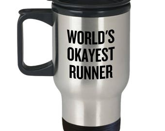 Funny Running Travel Mug - Runner Gift Idea - Funny Present For Runner - World's Okayest Runner