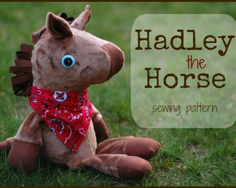Hadley the Horse - A Stuffed Animal to Sew with Easy to Follow Instructions and Step-by-Step Photos