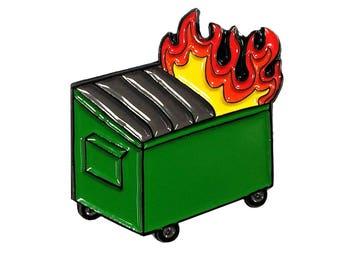 Dumpster Fire Enamel Pin