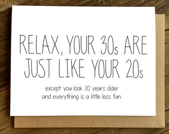 Funny Birthday Card - 30th Birthday Card - Birthday Card - Relax.