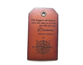 Leather Luggage Travel Tags, Oprah Quote, Personalized Luggage Tag, Travel Tags with Inspirational Quote, Husband Gift, Wife Gift,  Bag Tags