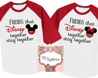 Friends that Disney Together Stay Together Disney Vacation 3/4 Sleeve Raglan Shirts, Disney Family Vacation Shirts, Disney