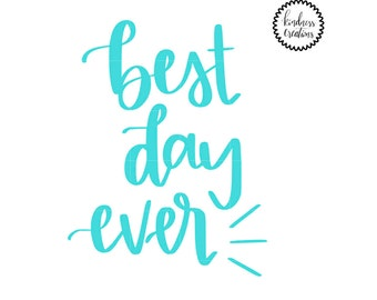 Best Day Ever - Digital Download