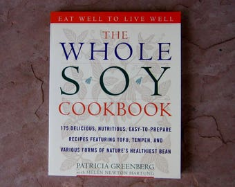 Soy Cook Book, The Whole Soy Cookbook Patricia Greenberg, 1998 Vintage Cookbook