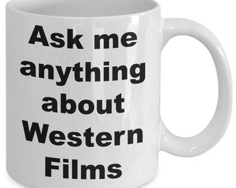 Ask me anything about western films mug