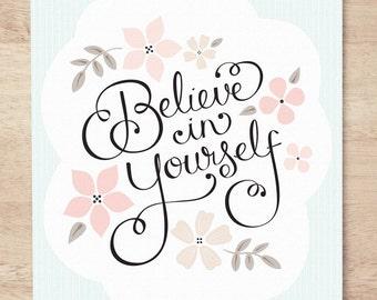 Believe in Yourself - 8x10 Nursery Art Print