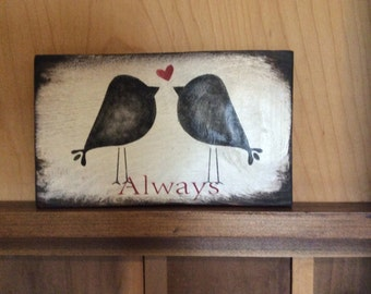 Always Love Birds