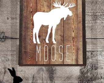 Farmhouse Printable//Rustic Prints, Moose Print, Nursery Decor, Wall Decor, Home Decor, DIY Prints