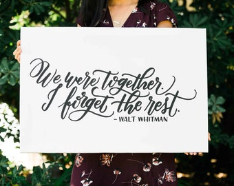 We Were Together FREE SHIPPING Handlettered Modern Calligraphy Quote Print Walt Whitman Quote Canvas Wall Art
