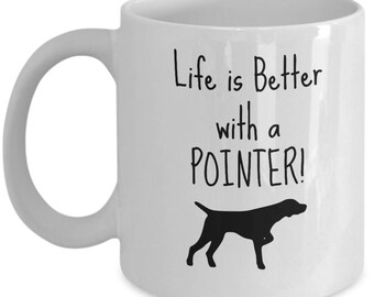 Pointer Dog Mug | Gift for Pointer Breed Owner | 11oz or 15oz Coffee Mug