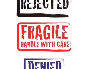Rejcted fragile denied temporary tattoo design - 2x3 inch