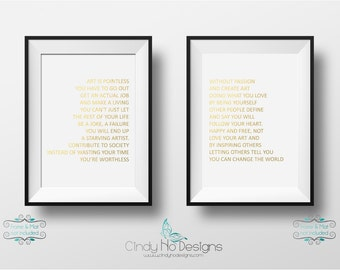 Art is Pointless Without Passion - Two Gold Foil 5 x 7 Prints Set