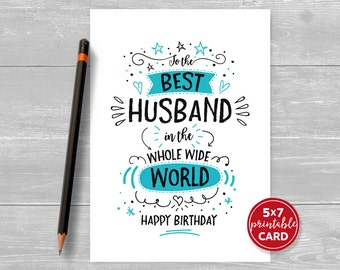 "Printable Birthday Card For Husband - To The Best Husband In The Whole Wide World Happy Birthday - 5""x7""- Includes Printable Envelope"
