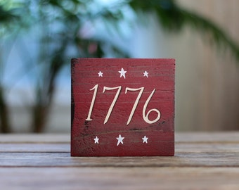 1776 Sign, Rustic 4th of July Sign, Patriotic Wood Sign, Primitive Patriotic Decor, Small Sign, Patriotic Wood Sign, Americana Decor