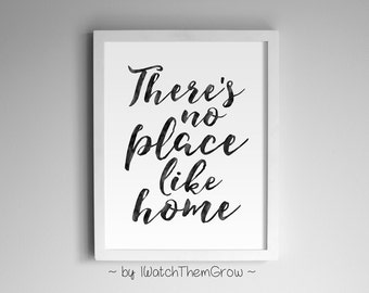"""Printable """"There's No Place Like Home"""" Wall Art, Black Watercolor Home Wall Decor, 8x10 & 11x14 JPG INSTANT DOWNLOAD"""