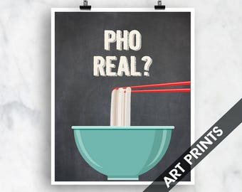 Pho Real (noodle bowl)- Art Print (Funny Kitchen Song Series) (Featuring on Vintage Chalkboard) Kitchen Art Prints
